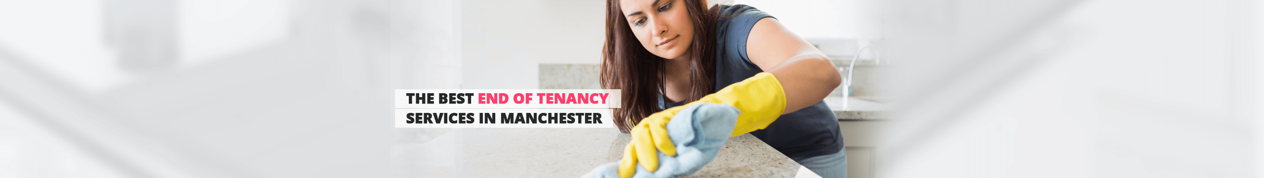 End of Tenancy Cleaning Manchester Manchester